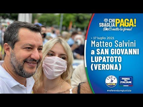 MATTEO SALVINI A SAN GIOVANNI LUPATOTO (VERONA, 17.07.2021)