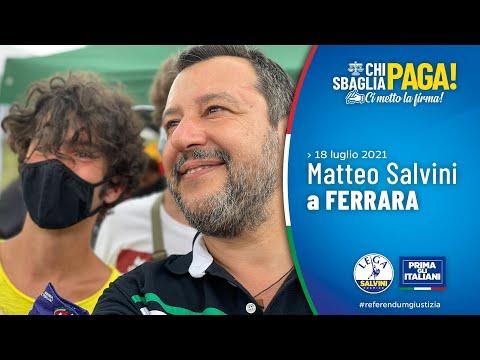 MATTEO SALVINI A FERRARA (18.07.2021)